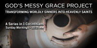 1 Corinthians: God's Messy Grace Project